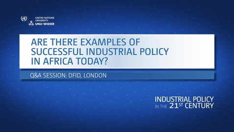 Thumbnail for entry Q&A: Are there examples of successful industrial policy in Africa today?