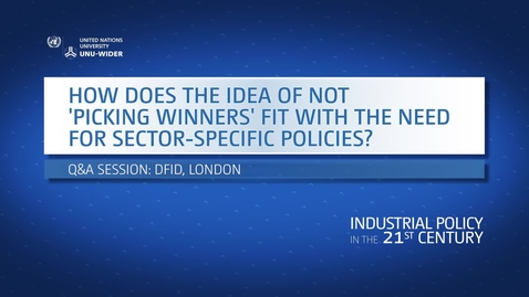 "Thumbnail for entry Q&A: How does the idea of not ""picking winners"" fit with the need for sector-specific policies?"
