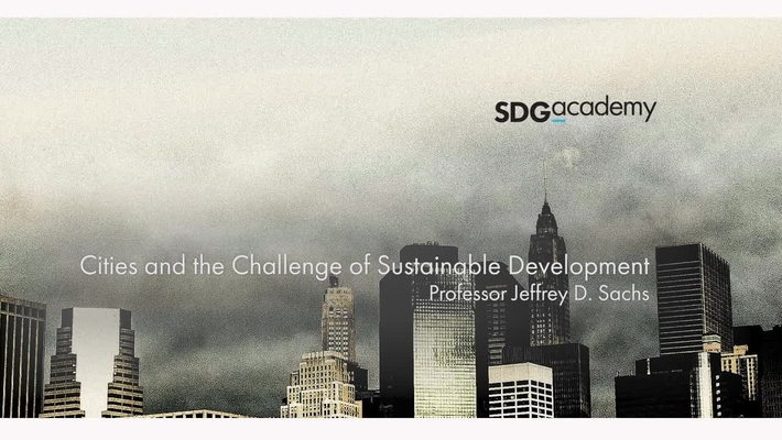 Cities and the Challenge of Sustainable Development – Trailer