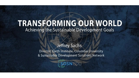 Thumbnail for entry Transforming Our World: Achieving the Sustainable Development Goals – Trailer