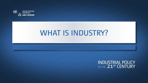 Thumbnail for entry What is industry?