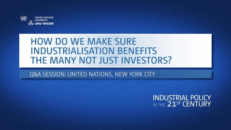 Thumbnail for entry Q&A: How do we make sure industrialization benefits the many not just investors?