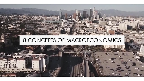 Thumbnail for entry Introduction to Macroeconomics
