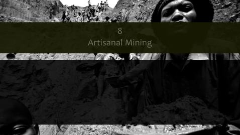 Thumbnail for entry Tensions Between Artisanal and Large-Scale Mining