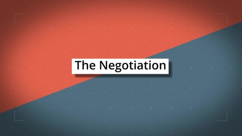 Thumbnail for entry The Negotiation