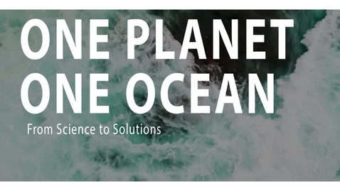 Thumbnail for entry One Planet, One Ocean - Trailer