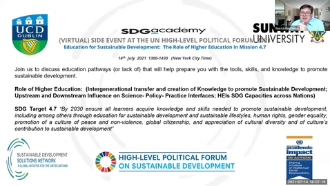 Thumbnail for entry Side Event at UN HLPF 2021, Education for Sustainable Development:  The Role of Higher Education in Mission 4.7