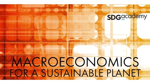 Thumbnail for entry Macroeconomics for a Sustainable Planet - Trailer