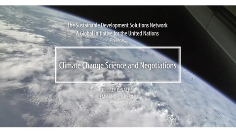 Thumbnail for entry Climate Change Science and Negotiations – Trailer