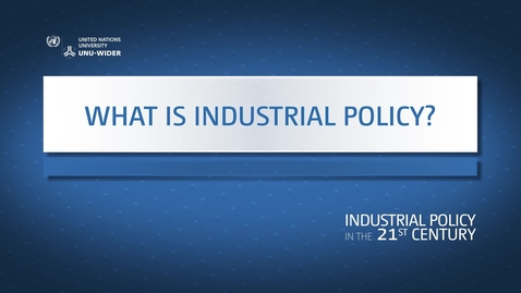 Thumbnail for entry What is industrial policy?