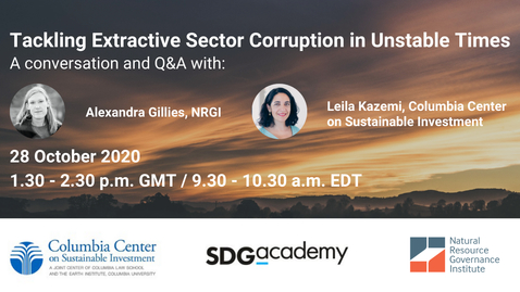 Thumbnail for entry Tackling Extractive Sector Corruption in Unstable Times: A Conversation Between Leila Kazemi and Alexandra Gillies