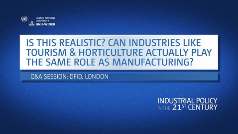 Thumbnail for entry Q&A: Is this realistic? Can industries like tourism and horticulture actually play the same role as manufacturing?
