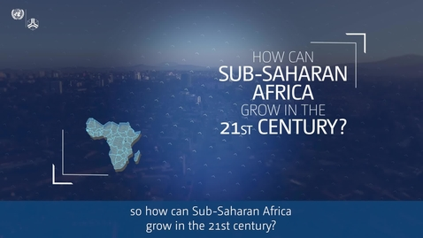 Thumbnail for entry Industrial Policy in the 21st Century: The Challenge for Africa - Trailer