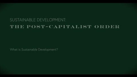 Thumbnail for entry We Are Not Achieving Sustainable Development