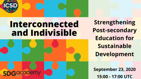 Thumbnail for entry Interconnected and Indivisible: Strengthening post-secondary education for sustainable development