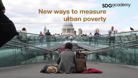 Thumbnail for entry New Ways to Measure Urban Poverty
