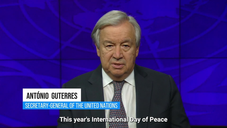 Video thumbnail for United Nations Secretary-General message on International Day of Peace, 21 September 2021