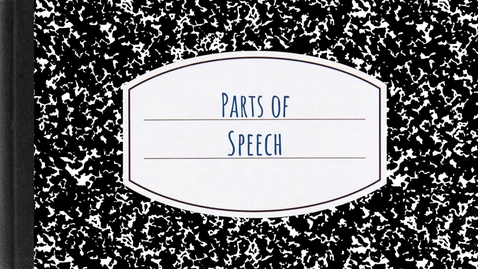 Thumbnail for entry Parts of Speech