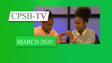 Thumbnail for entry March 2020 CPSB-TV