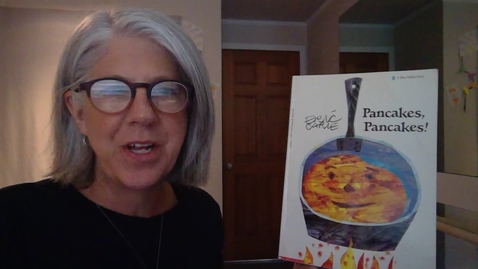 Thumbnail for entry Pancakes, Pancakes! by Eric Carle