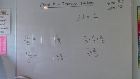 Thumbnail for entry Lesson 10 - Mixed Numbers and Improper Fractions