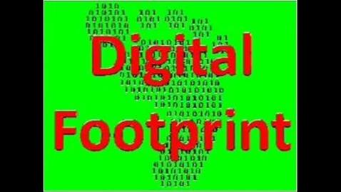 Thumbnail for entry Digital Footprints 1