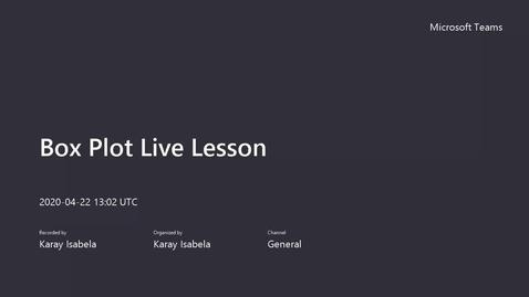 Thumbnail for entry Box Plot Live Lesson