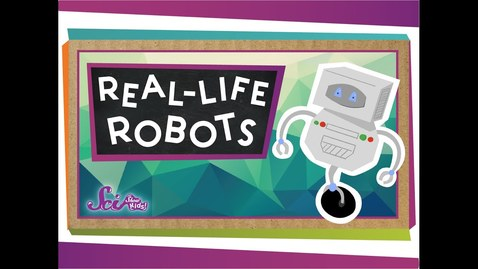 Thumbnail for entry Real-Life Robots