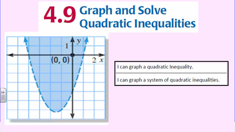 Thumbnail for entry Graphing Quadratic Inequalities