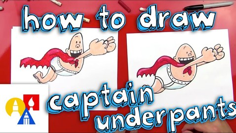 Thumbnail for entry How To Draw Captain Underpants