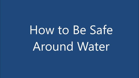 Thumbnail for entry watersafety