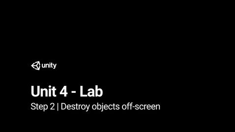 Thumbnail for entry 3.Destroy objects off-screen