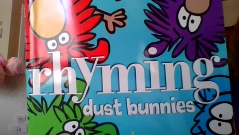 Thumbnail for entry Story:    Rhyming dust bunnies