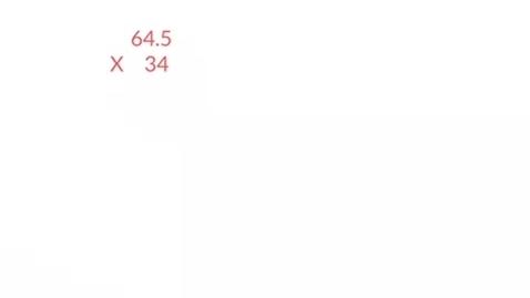 Thumbnail for entry Whole X Decimal using Standard Algorithm