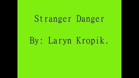 Thumbnail for entry Stranger Danger