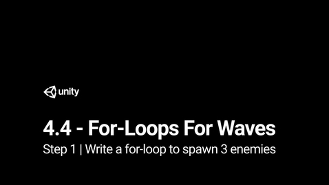 Thumbnail for entry 2.Write a for-loop to spawn 3 enemies