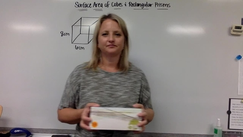Thumbnail for entry Surface Area of Cubes and Rectangular Prisms (Thursday, April 23)