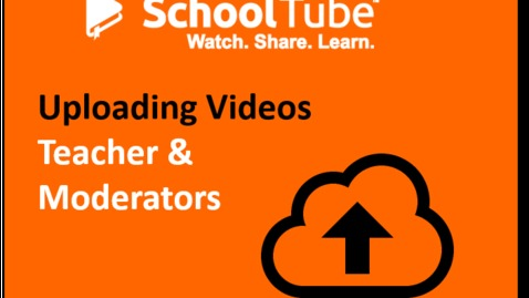 Upload Videos to SchoolTube: Moderator Process