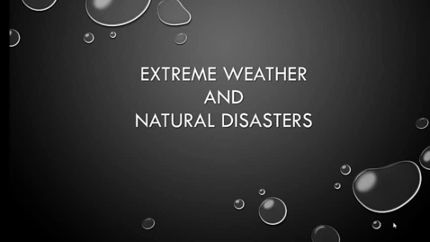 Thumbnail for entry Extreme Weather Power Point