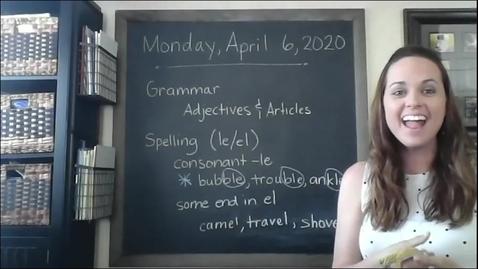 Thumbnail for entry Grammar/Spelling 3rd grade Video 4/6/20
