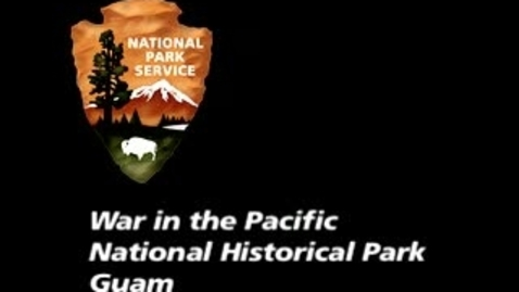 Thumbnail for entry Tour War in the Pacific National Historical Park