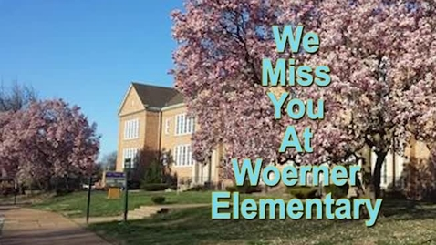 Thumbnail for entry To: Our Students - From: Woerner