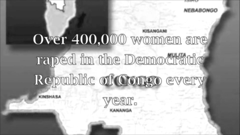 Thumbnail for entry PSA: Rape in the Congo. (Group 9)