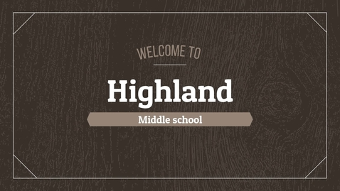 Thumbnail for entry Highland Middle School 2020 Introduction