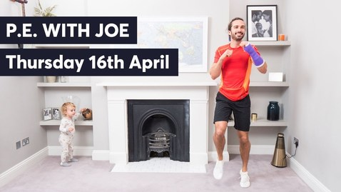 Thumbnail for entry PE With Joe | Thursday 16th April