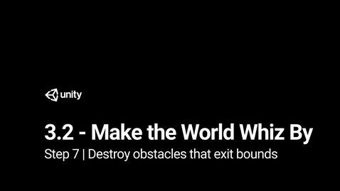 Thumbnail for entry Lesson 3.2 - Step 7 - Destroy obstacles that exit bounds