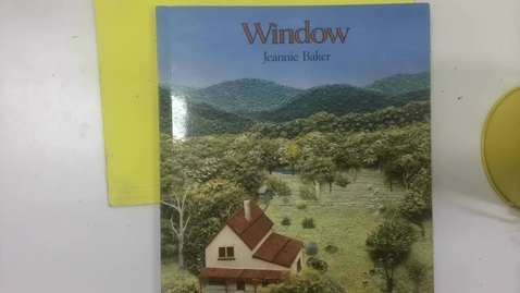 Thumbnail for entry Window by Jeannie Baker
