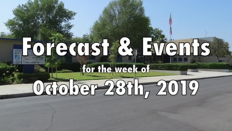 Thumbnail for entry Oct. 28  2019 Vintage School Days Forecast and Events for the week.