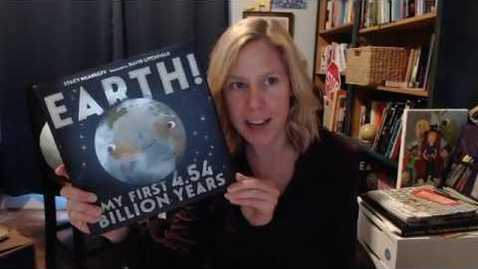 Thumbnail for entry Earth! My First 4.54 Billion Years by Stacy McAnulty, read by Stacy McAnulty
