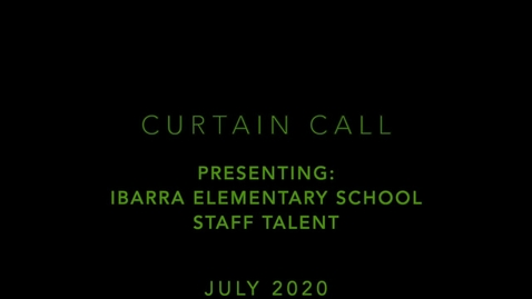 Thumbnail for entry Ibarra Staff Talent Show 2019-2020
